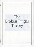 <p><strong>The Broken Finger Theory</strong></p>